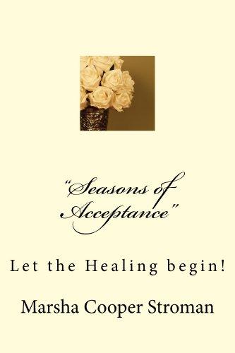 """Seasons of Acceptance"""