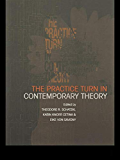 The Practice Turn in Contemporary Theory