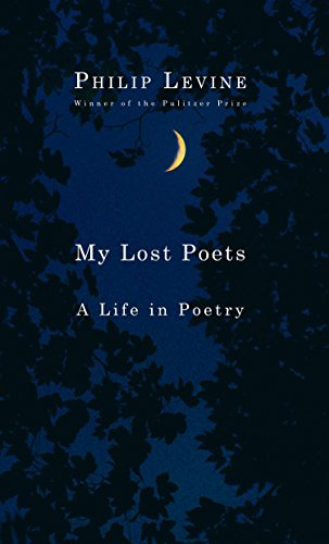 Image of My Lost Poets: A Life in Poetry