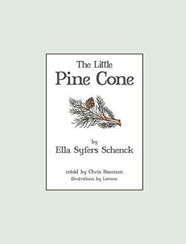 Pine Little Tree (The Little Pine Cone)