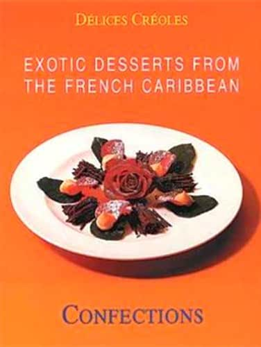 Exotic Desserts for Gourmets-Fine Pastry