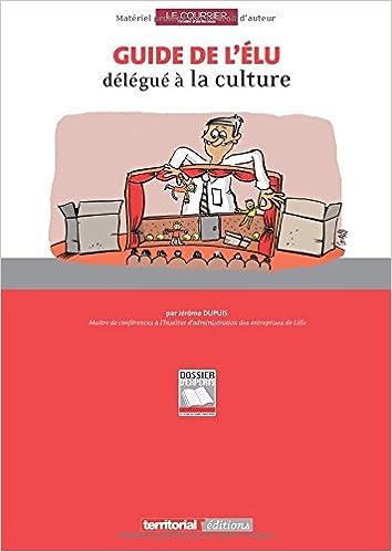 Téléchargement Guide de l'élu délégué à la culture pdf, epub