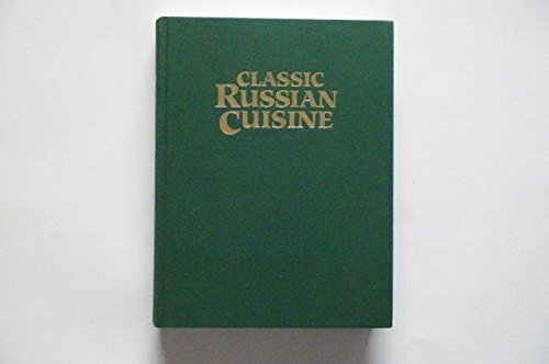 Classic Russian Cuisine by Alla Sacharow