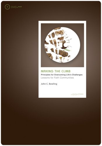 Read Online Making the Climb, DVD + Book: Lessons for Faith Communities (In Sight Media) pdf epub