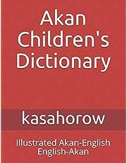 Akan Children's Dictionary: Illustrated Akan-English & English-Akan