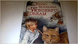 Jeremy, Barnabas, and the Wonderful Dream (Joni Book for Kids)