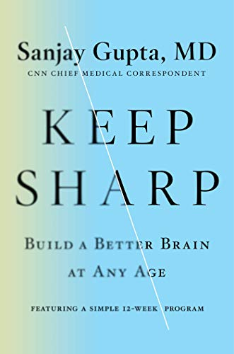 Book Cover: Keep Sharp: Build a Better Brain at Any Age