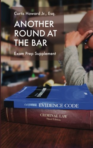 Another Round At The Bar: Exam Prep Supplement