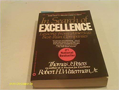 In search of excellence thomas j peters jr robert h waterman in search of excellence thomas j peters jr robert h waterman 9780446378451 amazon books publicscrutiny Gallery