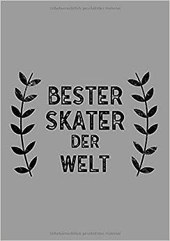 Bester Skater Der Welt: Din A5 Notizbuch | 120 Linierte Seiten | überraschung Oder Geschenkidee Zu Weihnachten Oder Geburtstag Für Einen Skater Descargar PDF Ahora