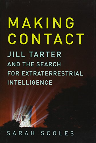Making Contact: Jill Tarter and the Search for Extraterrestrial Intelligence ()