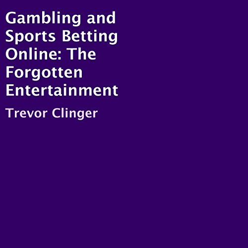 Gambling and Sports Betting Online: The Forgotten Entertainment