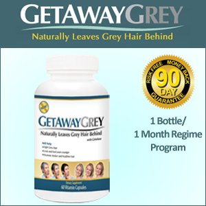 Get Away Grey - A New Natural Way to Make Your Grey Go Away
