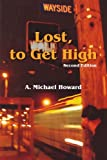 Lost, to Get High / the Greatest Trick, A. Michael Howard, 1420847678