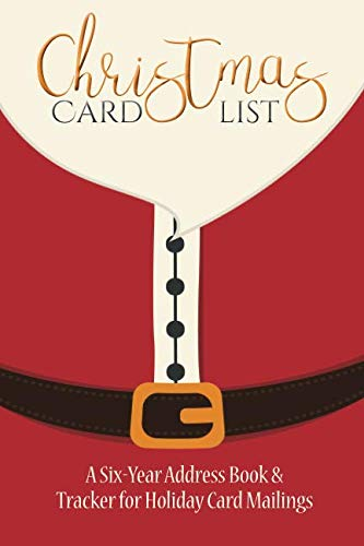 Christmas Card List: A Six-Year Address Book & Tracker for Holiday Card Mailings (Santa's Belly) (Volume 1) ()