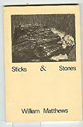 Sticks & stones: [poems]