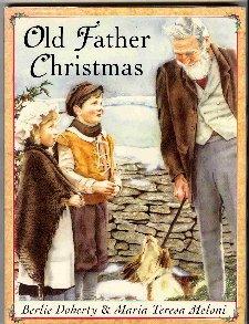 0812063546 - Berlie Doherty: Old Father Christmas - Libro