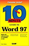 10 Minute Guide to Word 97, Peter Aitken, 0789710196