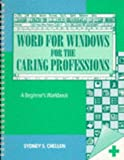 img - for Word for Windows for the Caring Professions: A Beginner's Workbook book / textbook / text book