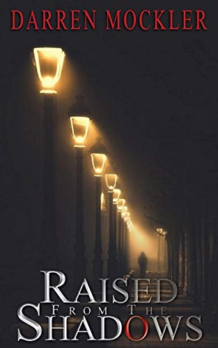 Raised-From-the-Shadows-Paperback--30-Aug-2018