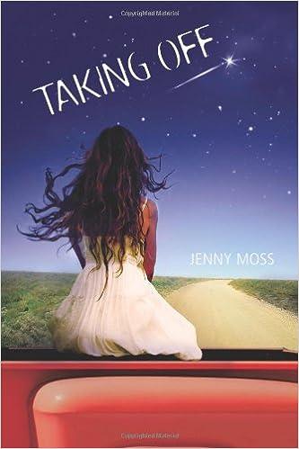 Laden Sie kostenlos E-Books von Google Books herunter Taking Off by Jenny Moss B006W42W5Y MOBI