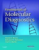 img - for Fundamentals of Molecular Diagnostics, 1e book / textbook / text book