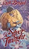 Silver Twilight, Leigh Bristol, 0446346950