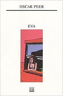 Eva, Peer, Oscar