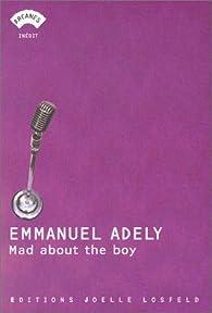 Mad About the Boy par Emmanuel Adely