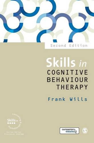 Skills in Cognitive Behaviour Therapy (Skills in Counselling & Psychotherapy Series)