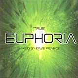 'True' Euphoria [Vol. 6] Mixed By Dave Pearce