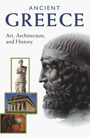 Ancient Greece: Art, Architecture, and History (Getty Trust Publications: J. Paul Getty Museum) (The Art And Architecture Of Ancient Greece)