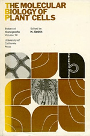 The Molecular Biology of Plant Cells (Botanical Monographs)