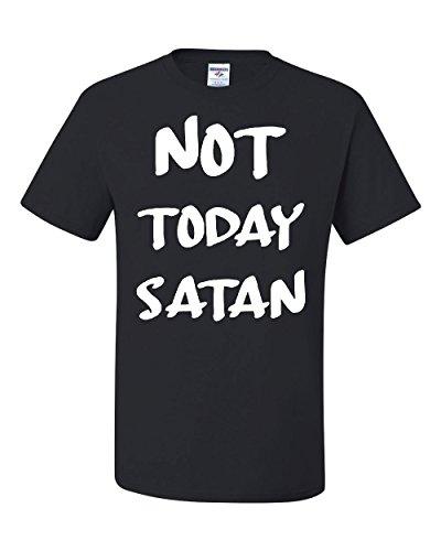 Not Today Satan T-Shirt Religious Funny Jesus Religion Faith Tee Black L