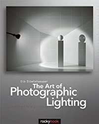 The Art of Photographic Lighting (English and English Edition)