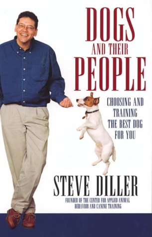 Read Online Dogs and Their People: Choosing and Training the Best Dog for You PDF