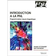 introduction a la pnl. programm. neuro-linguistique
