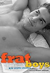 Frat Boys: Gay Erotic Stories