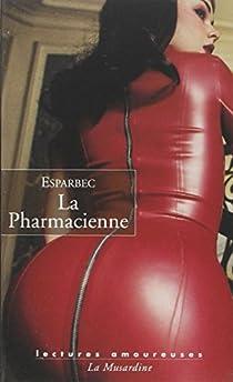 La Pharmacienne par Esparbec