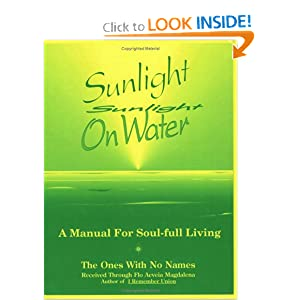 Sunlight on Water: A Manual for Soul-Full Living Flo Aeveia Magdalena