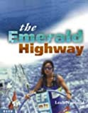The Emerald Highway, Leah Newbold, 0790006979