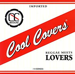 COOL COVERS Vol.2 Reggea meets Lovers