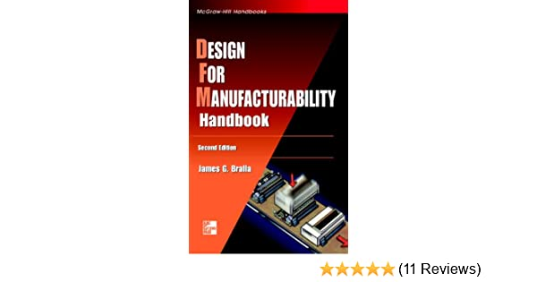 Design for manufacturability handbook mcgraw hill handbooks james design for manufacturability handbook mcgraw hill handbooks james g bralla ebook amazon fandeluxe Choice Image