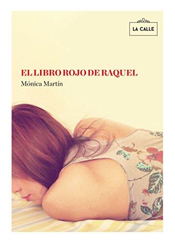 El libro rojo de Raquel (Spanish Edition)