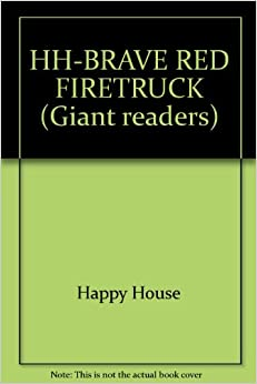 Book The Brave Red Fire Truck (Giant Readers)