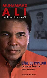L'âme du papillon : Les saisons de ma vie par Muhammad Ali