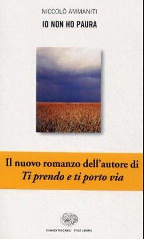 Io Non Ho Paura (Stile Libero) (Italian Edition)