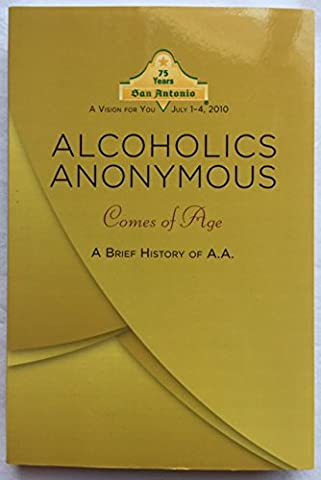 Alcoholics Anonymous Comes of Age (A A Comes Of Age)