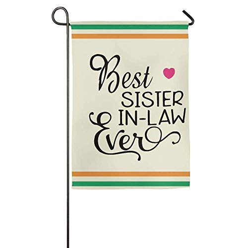 HUVATT Best Sister in Law Garden Flag Indoor & Outdoor Decorative Flags Parade Sports Game Family Party Wall Banner 28 x 40 inch for $<!--$6.99-->