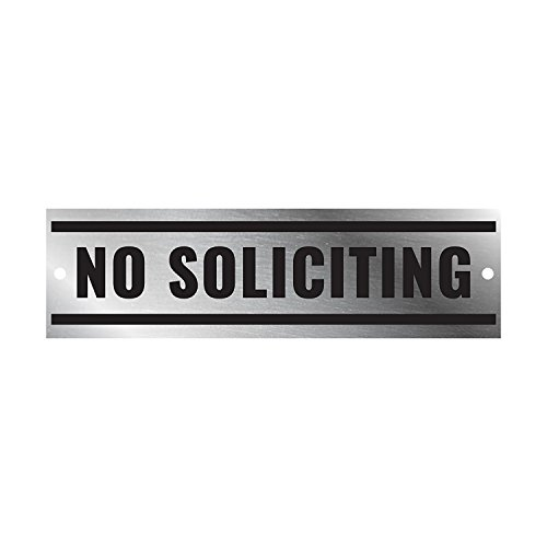 Cheap  No Soliciting Sign - Brushed Metal Stainless Steel - With Pre-Drilled Holes..